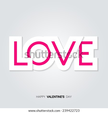 Vector wight paper inscription love on a gray background. Happy Valentines Day Card Design. 14 February