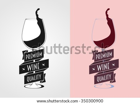 Vector wine label, badge or logo concept with wine glass. Monochrome and color. - stock vector