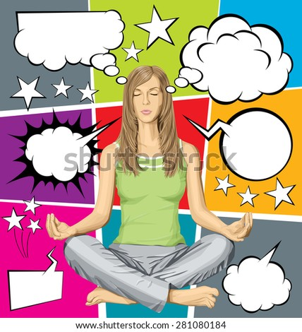 Vector woman meditating in lotus pose, and vector set of comics style speech and thought bubbles - stock vector