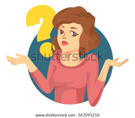 """Vector woman with a question mark. Girl doubts. """"I don't know"""" expression - stock vector"""