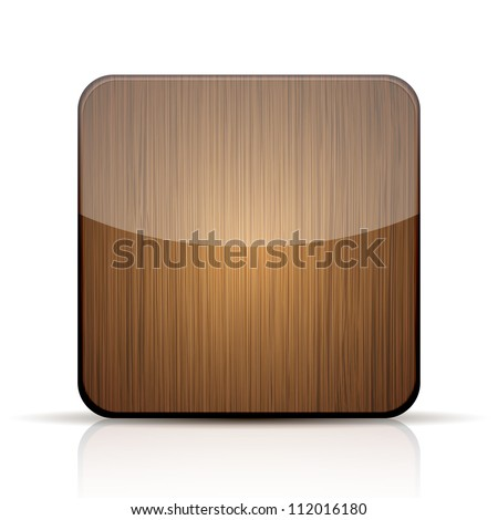 Vector wooden app icon on white background. Eps 10 - stock vector