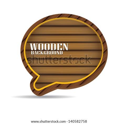 vector wooden background. vector wooden speech bubble for website or brochure design. - stock vector