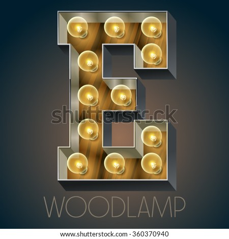 Vector wooden electric light up lamp alphabet in hard font. Letter E