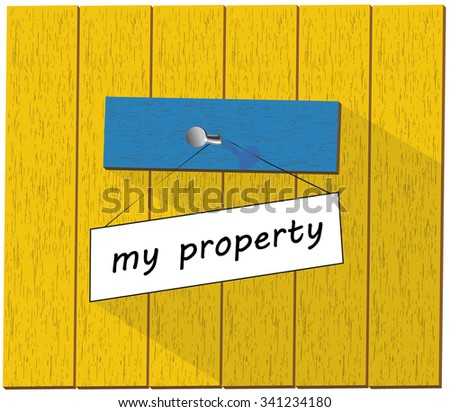 Vector wooden fence and a sign saying My property, isolated over white background vector illustration - stock vector