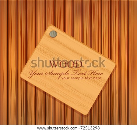 vector wooden plaque nailed to a wooden background - stock vector