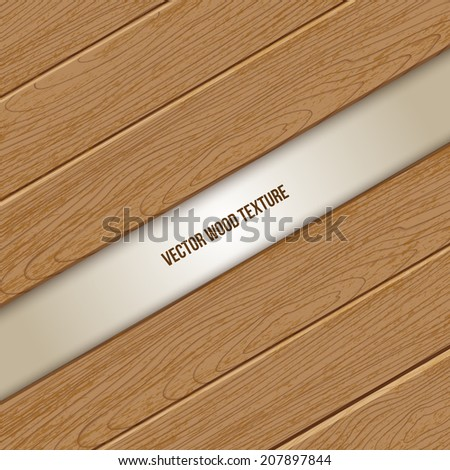 Vector  wooden texture background. Vector wooden  plank. Vector wooden lines. Wooden light  background with place for your text. Illustration of the natural wooden. Vector board. Wood panel. - stock vector