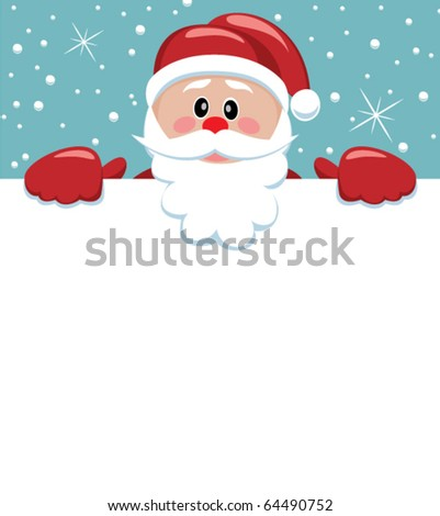 vector xmas illustration of santa holding blank paper for your text - stock vector