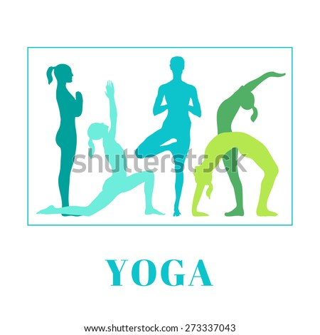 Vector yoga illustration. Yoga poster with silhouettes of women in the yoga poses on a white background. Illustration for yoga class, yoga studio, fitness center, advertising, websites.