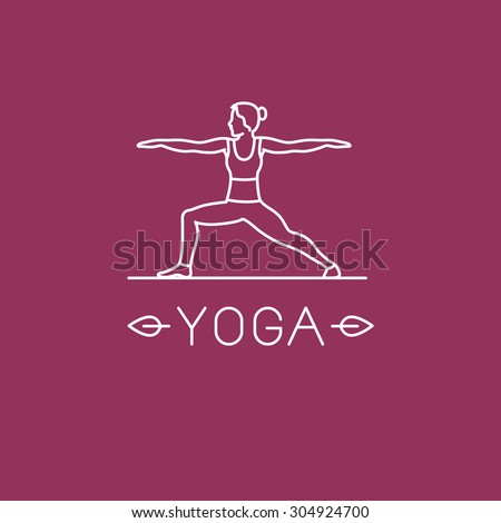 Vector yoga logo in trendy linear style - woman practicing yoga in the warrior pose - stock vector