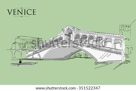 Venice - Grand Canal - Rialto Bridge. Vector drawing freehand green vintage illustration