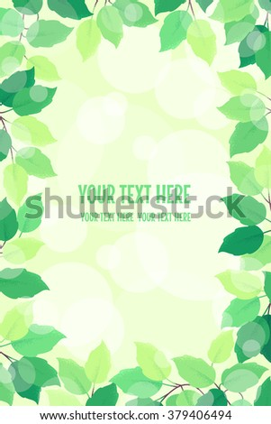 Vertical frame with fresh green spring leaves. Retro vector illustration. Bokeh background. Place for your text. Design for invitation, banner, card, poster, flyer - stock vector