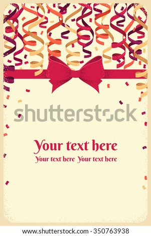 Vertical template with red bow and ribbon, colorful paper streamers and confetti. Retro vector illustration. Background for gift certificate, invitation, banner, card, frame, poster - stock vector