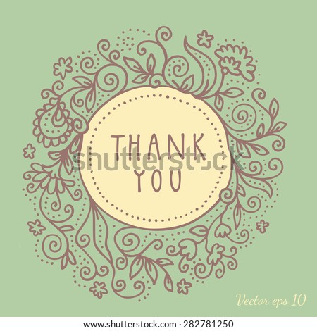 Very elegant high quality vintage artistic doodle vector thank you card. Hand drawn frame decorated with branches plants flowers wreath on green background. Hand lettering - stock vector