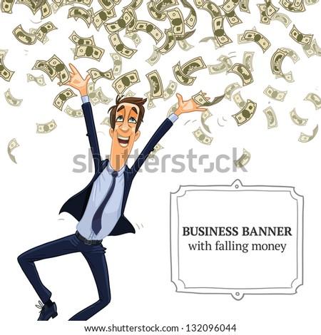 very happy business man under a money rain - stock vector