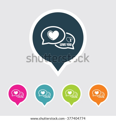 Very Useful Editable I Love You Comments Icon on Different Colored Pointer Shape. Eps-10. - stock vector
