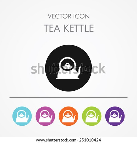 Very Useful Icon of tea kettle on Multicolored Round Buttons. - stock vector