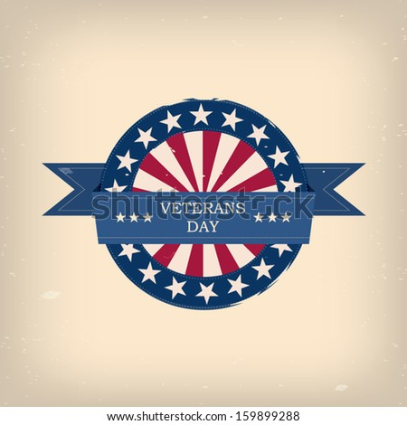 Veterans day badge eps10 vector illustration for posters, flyers, decoration etc. - stock vector