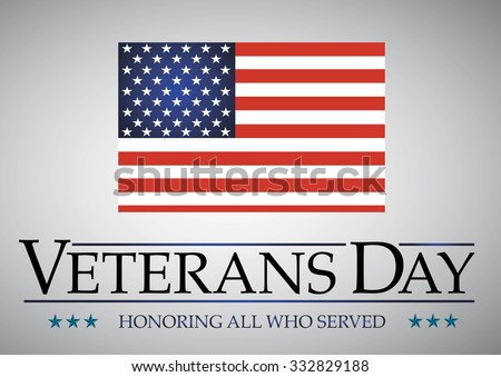 Veterans Day. Honoring all who served. Usa flag on background. Stars - stock vector
