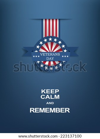 Veterans day motivational poster with medal badge. Eps10 vector illustration - stock vector