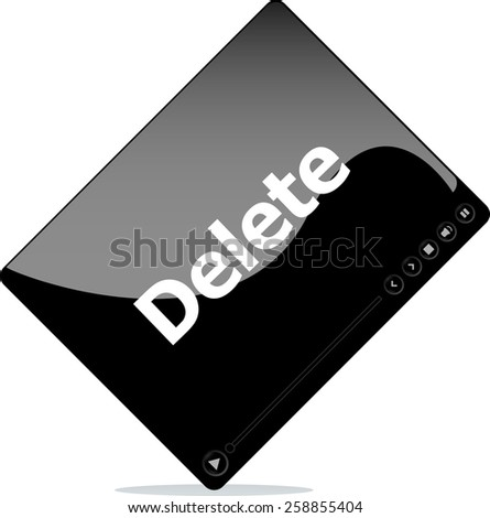 Video media player for web with delete word - stock vector