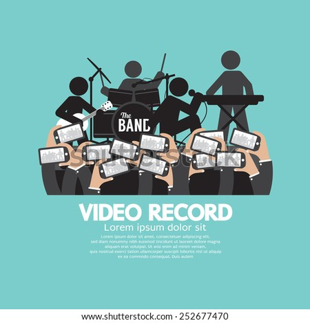 Video Recording By Smartphone During The Show Vector Illustration - stock vector