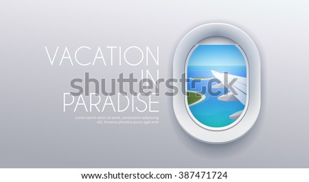 View from plane. View from airplane. Window plane. Airplane view. Aircraft window. Flight window. Airline passenger. Vacation destinations. Summer holiday. Tropical beach. Flat web vector banner. - stock vector
