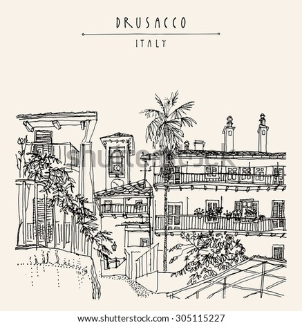 View of old center in Drusacco, Italy, Europe. Historical building with a palm tree line art. Black and white freehand drawing. Travel sketch, hand lettering. Vector postcard design template