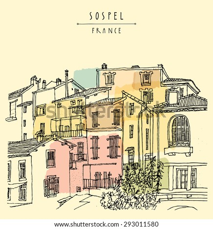 View of Sospel, France, Europe. Residential houses, lamps and trees in vector. Summer time vacation artistic postcard template with hand lettered title and space for your text. Retro style - stock vector