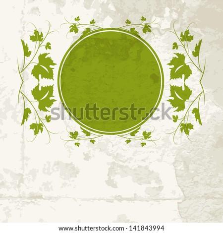 Vine leaf frame, vintage background. Vector illustration. - stock vector