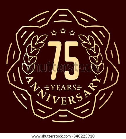 Vintage anniversary 75 years round emblem in monoline style. Retro styled vector decor in gold tones on dark background.