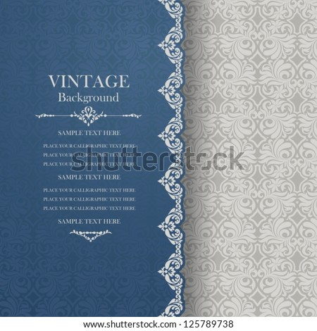 Vintage background, antique blue greeting card, invitation with lace and floral ornaments, beautiful, luxury postcard, old paper, ornate page cover, ornamental pattern template for design - stock vector