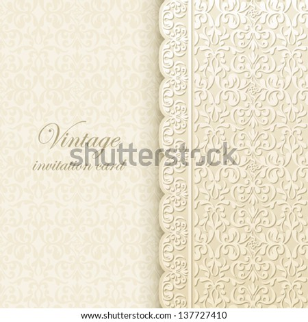 Vintage background, antique greeting card, invitation with lace and floral ornaments, beautiful, luxury postcard, old paper, ornate page cover, ornamental vintage brochure template for design - stock vector