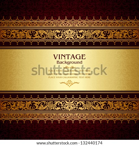 Vintage background, antique, victorian gold ornament, baroque frame, beautiful old paper, royal card, ornate cover page, label; floral luxury ornamental pattern template for design - stock vector