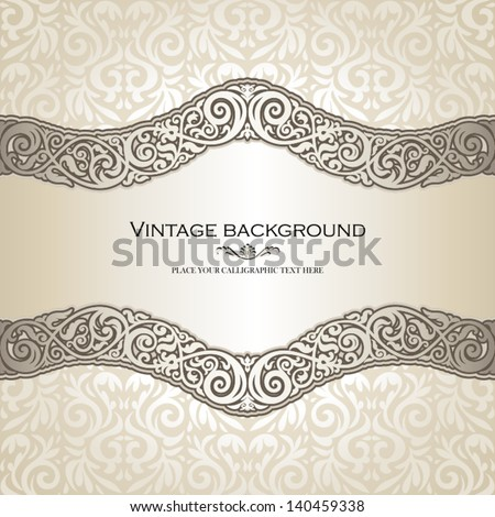 Vintage background, elegance antique, victorian, floral ornament, baroque frame, beautiful invitation, classical old style card, ornate page cover, label, royal luxury, ornamental pattern design - stock vector