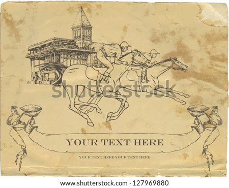 Vintage background, old card with the image of racing, racetrack, jockey and galloping horses, rumpled paper and graphic sketch for design - stock vector