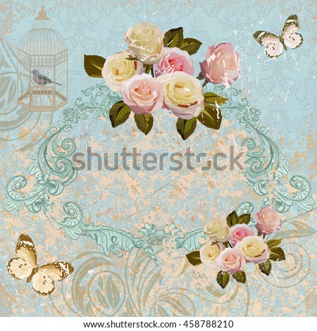 Vintage background,roses, butterfly, bird cage, romantic card.