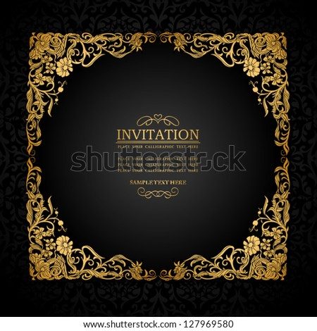 Vintage background with antique, luxury, black and gold ornamental frame, victorian banner, damask floral wallpaper ornaments, invitation card, baroque booklet, fashion pattern, template for design - stock vector