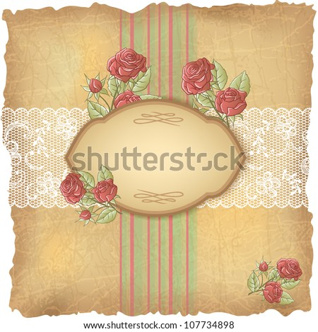 Vintage background with roses and lace. Old paper. - stock vector