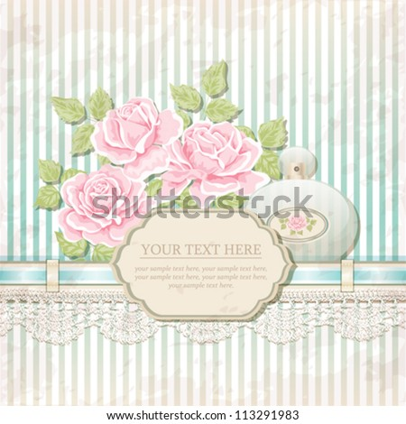 Vintage background with roses and perfume bottle