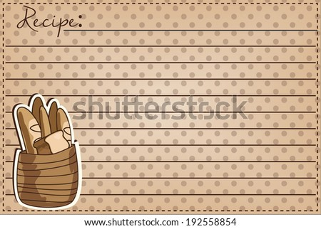 Vintage basket full of bread  on a 4x6 recipe card, for a bakery, vector format