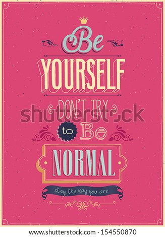 "Vintage ""Be Yourself"" Poster. Vector illustration. - stock vector"