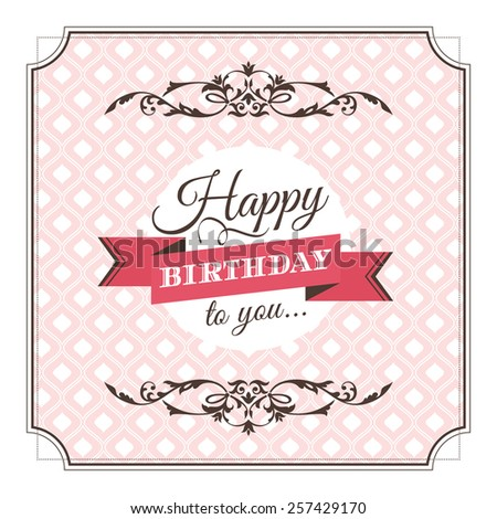 Vintage birthday greeting card vector illustration - stock vector