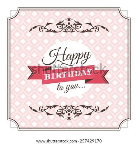 Vintage birthday greeting card vector illustration - stock vector