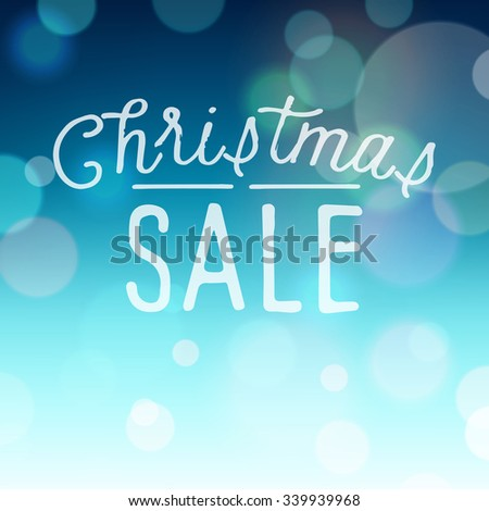 Vintage bokeh background with slogan for Christmas and New Year holidays. Vector illustration. - stock vector