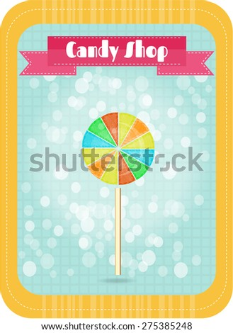 Vintage, business card, flyer- sweet-shop with one, isolated, colorful, round lollipop, pattern, background with lights, text Candy Shop, retro design - stock vector