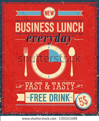 Vintage Bussiness Lunch Poster. Vector illustration. - stock vector