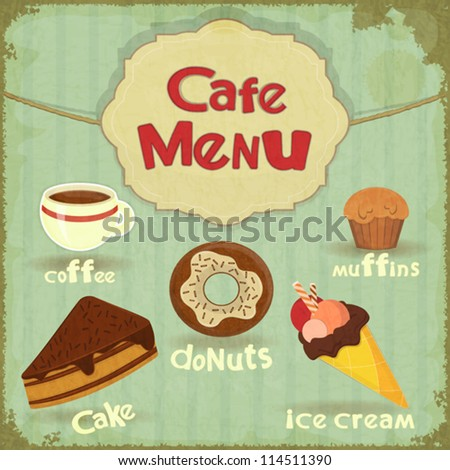 Vintage Cafe Menu - pastry and coffee on retro background - vector illustration - stock vector
