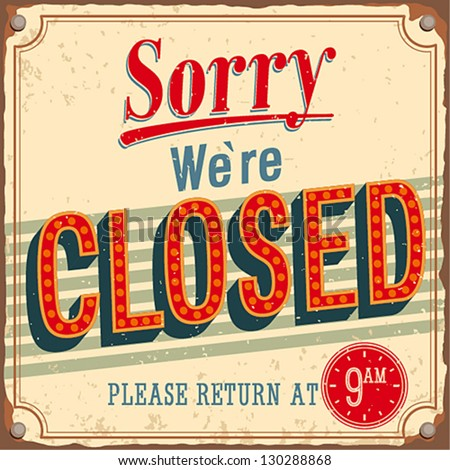 Vintage card - Sorry we're closed. - stock vector