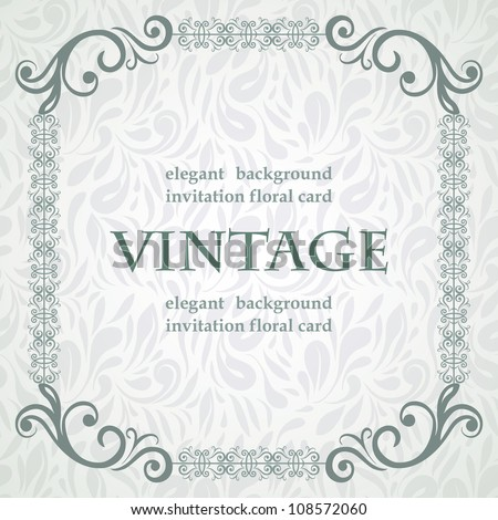 Vintage card with elegant frame on seamless floral wallpaper - stock vector