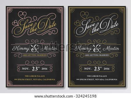 Vintage chalkboard save the date wedding invitation template. Easy to edit. Vector illustration - stock vector